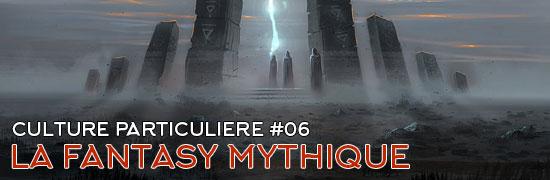 La fantasy mythique