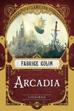 Arcadia, l'intégrale
