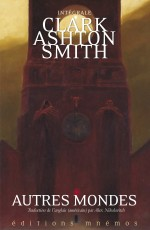 L' Intégrale Clark Ashton Smith