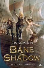 Bane & Shadow