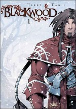 Blackwood, Tome 1