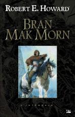 Bran Mak Morn - L'intégrale