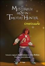 Le Mystérieux destin de Timothy Hunter