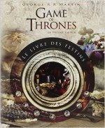 Game of Thrones - Le livre des festins