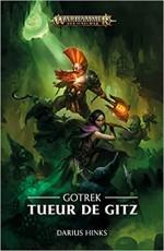 Gotrek - Tueurs de Gitz