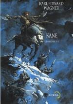 Kane, l'intégrale - 3