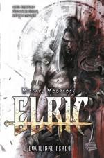 Elric, l'équilibre perdu