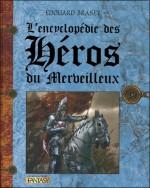 L'Encyclopédie des héros du merveilleux