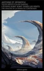 Étoffe dont sont tissés les vents (L')