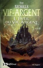 L'Éveil du Vif-Argent