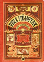 La Bible steampunk