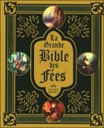 La Grande Bible des Fées