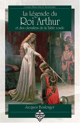 la l 233 gende du roi arthur et des chevaliers de la table ronde elbakin net