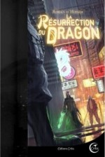 résurrection du dragon (La)