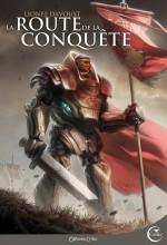 La Route de la conquête