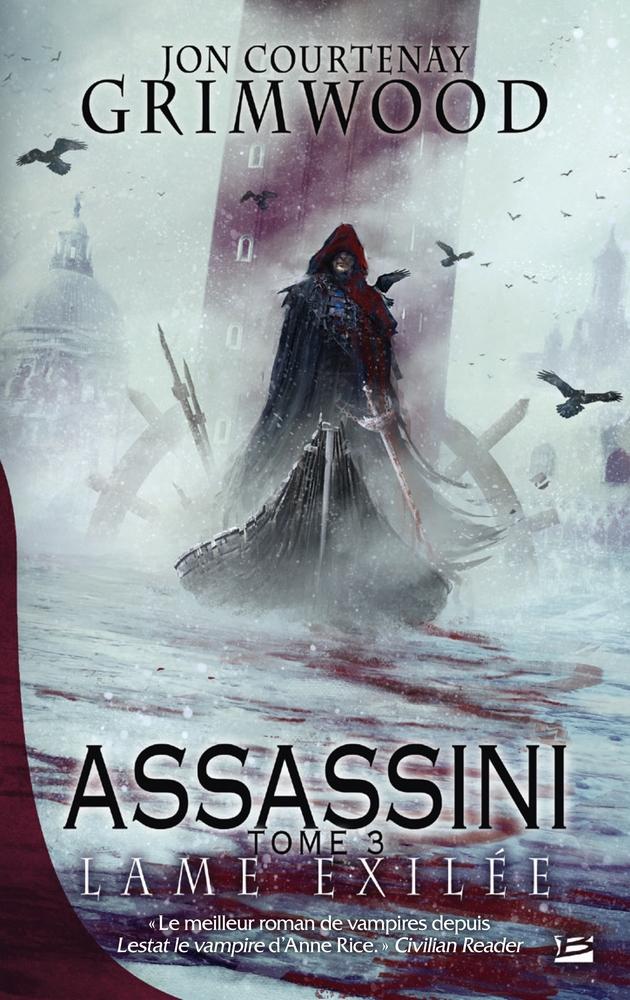 Assassini Tome 1 Lame damnée - Jon Courtenay Grimwood