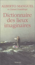 Le Dictionnaire des lieux imaginaires