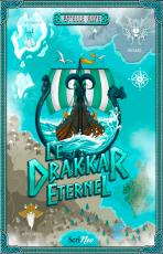 Le Drakkar éternel