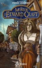 Le Monde d'Edward Craft