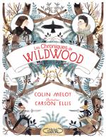 Les Chroniques de Wildwood, livre 1