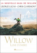La Nouvelle saga de Willow