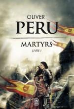 Martyrs - Livre 1