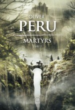 Martyrs - Livre 2