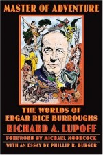 Master Of Adventure : The Worlds Of Edgar Rice Burroughs
