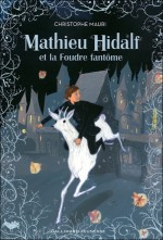 Mathieu Hidalf et la Foudre fantôme