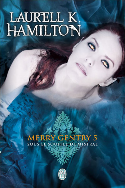 Mistral's Kiss (Meredith Gentry, Book 5) Hamilton, Laurell K. Hardcover