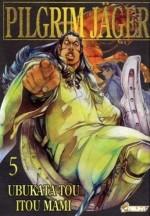 Pilgrim Jäger, Tome 5