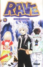 Rave, Tome 4