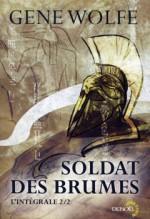 Soldat des brumes - L'intégrale 2