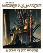 The Art of George R.R. Martin's A song of Ice and Fire