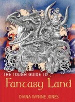 The Tough Guide to Fantasy Land