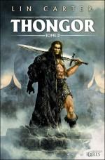 Thongor, tome 2