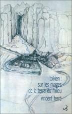 Tolkien : Sur les rivages de la Terre du Milieu