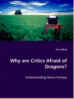 Why Are Critics Afraid Of Dragons?