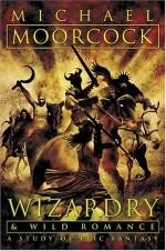 Wizardry and Wild Romance