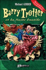 Barry Trotter et la suite inutile