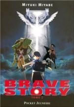 Brave story - 2