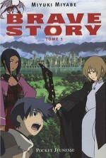 Brave story - 3