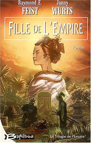 ROMANS D'HEROIC FANTASY - Page 2 Livres-fille-de-l-empire-34-1
