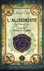 Les Secrets de l'immortel Nicolas Flamel