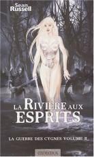 La Rivière aux esprits