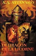 Le Dragon et la licorne
