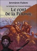 Le Fort de la félonie