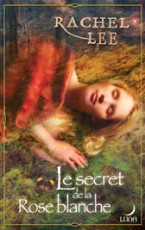 Le Secret de la rose blanche