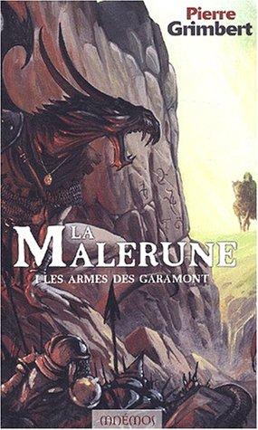 [Grimbert, Pierre] La Malerune - Tome 1: Les Armes des Garamont Livres-les-armes-des-garamont-296