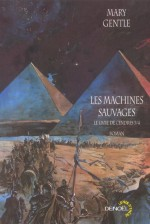 Les Machines sauvages